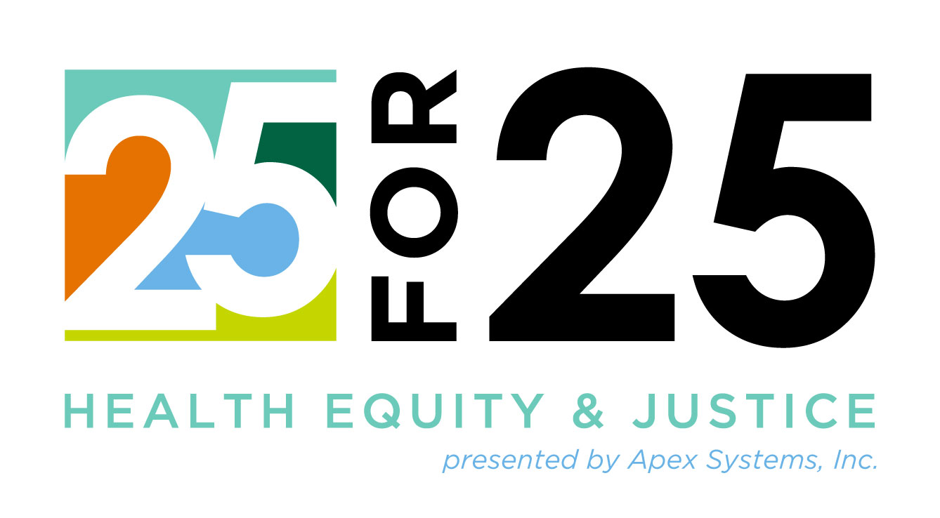 25 for 25 Health Equity & Justice logo